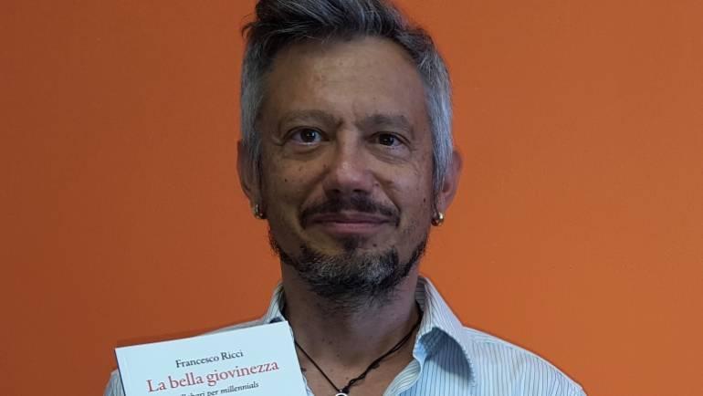 """Sillabari per millennials. Francesco Ricci presenta """"La bella giovinezza"""" a Montelupo Fiorentino e Siena"""