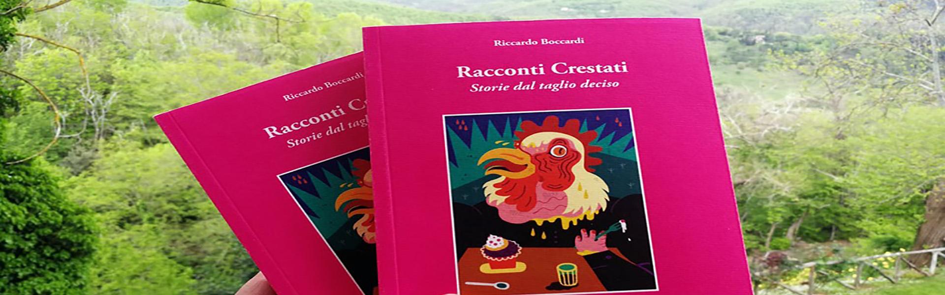 """I Colori del libro. Riccardo Boccardi a Bagno Vignoni il 15 settembre con """"Racconti Crestati"""""""