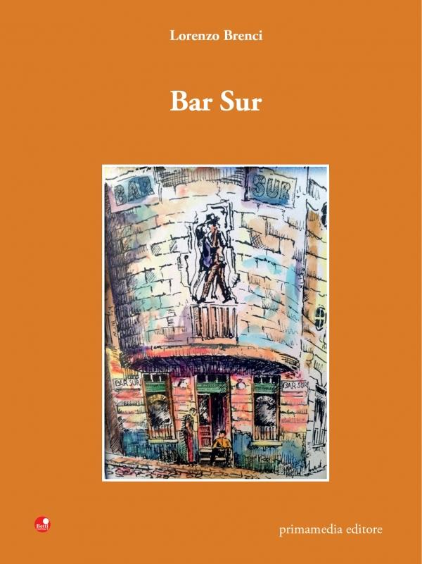 Bar Sur. I fantasmi del passato in un bicchiere di gin raccontati da Lorenzo Brenci
